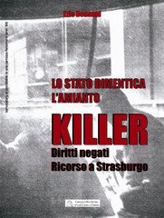 Lo stato dimentica l'amianto killer