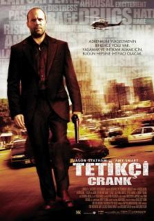 Tetikçi - Crank - 2006 Türkçe Dublaj MKV indir
