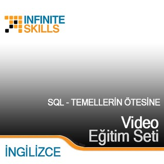 InfiniteSkills.com Video Eğitim Seti - SQL - Temellerin Ötesine - İngilizce
