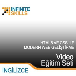 InfiniteSkills.com Video Eğitim Seti - HTML5 ve CSS ile Modern Web Geliştirme - İngilizce
