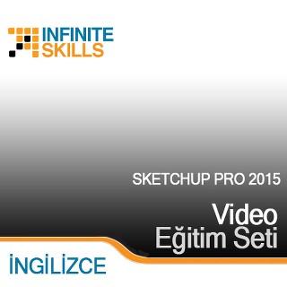 InfiniteSkills.com Video Eğitim Seti - SketchUp Pro 2015 - İngilizce
