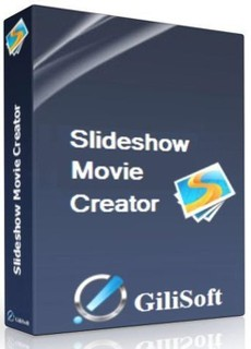 GiliSoft SlideShow Movie Creator Pro v7.0.1