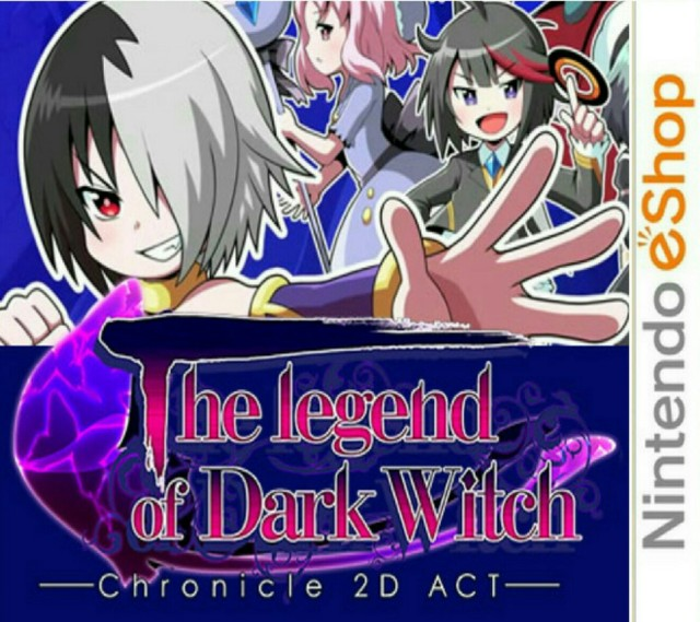 The Legend of Dark Witch : Chronicle 2D ACT.EUR.eShop.3DS