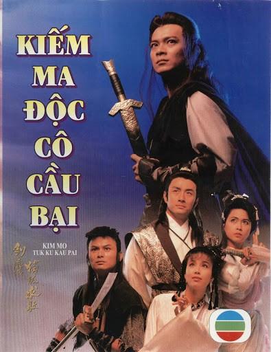 Kiếm Ma Độc Cô Cầu Bại - Kim Mo Tuk Ku Kau Pai (TVB-1990) USLT