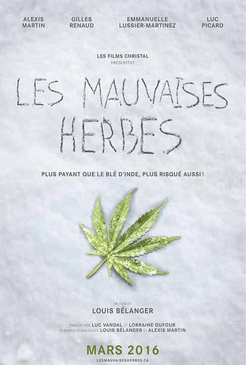 Τα ζιζάνια Les mauvaises herbes Poster