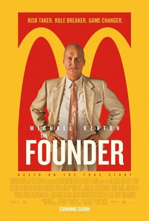 Ο Ιδρυτής Μιας Αυτοκρατορίας (The Founder) Poster