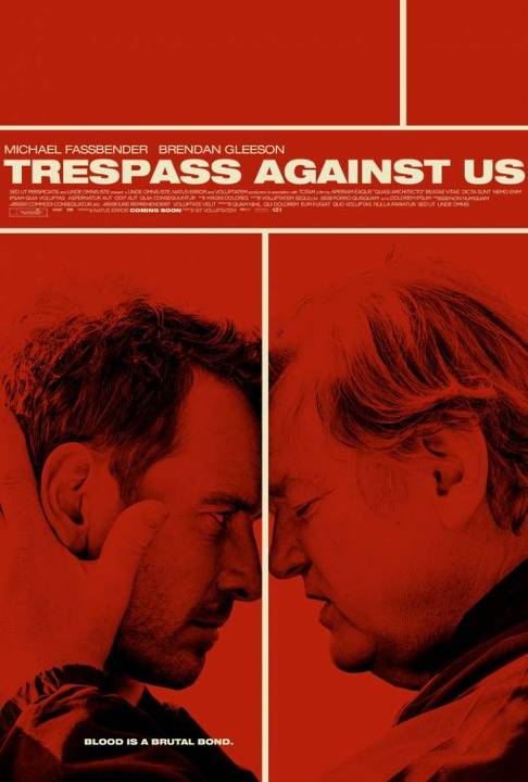 Παράνομες Ζωές (Trespass Against Us) Poster