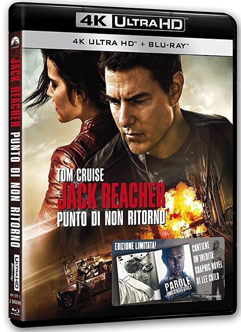 Jack Reacher - Punto di Non Ritorno: UHD 4K