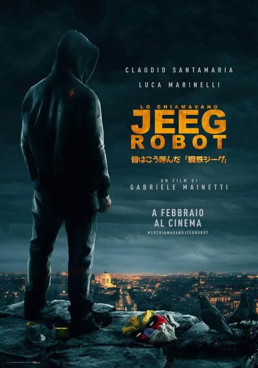 Με λένε Τζιγκ (Lo chiamavano Jeeg Robot) Poster