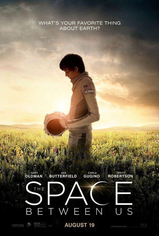Το Διάστημα Ανάμεσά Μας (The Space Between Us) Poster