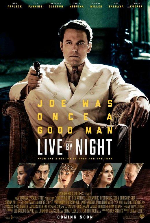Ο νόμος της νύχτας (Live by Night) Poster