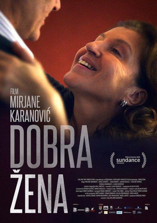 Καλή Σύζυγος (Dobra zena) Poster