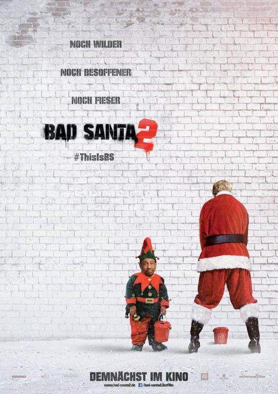 Ο Άι Βασίλης Είναι Πολλή Λέρα (Bad Santa 2) Poster