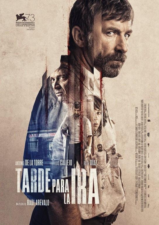 Η οργή ενός υπομονετικού ανθρώπου (Tarde para la ira) Poster