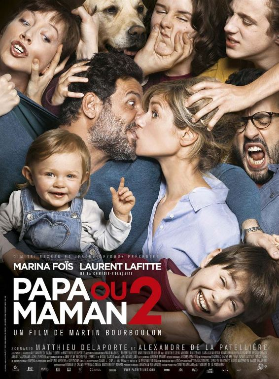Με τον μπαμπά ή την μαμά; 2 (Papa ou maman 2) Poster