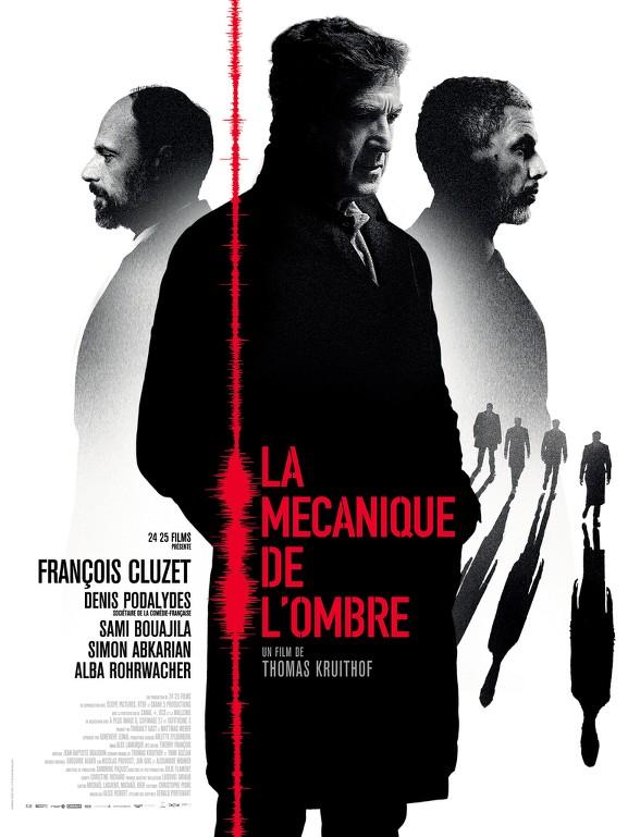 Η συνωμοσία της σκιάς (La mécanique de l'ombre) Poster