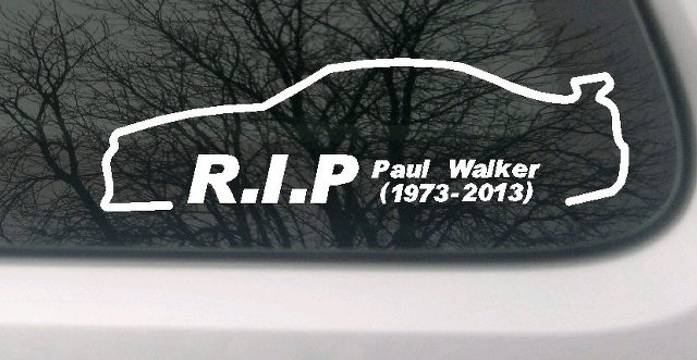 paul walker auto aufkleber car sticker fast and furious rip ebay. Black Bedroom Furniture Sets. Home Design Ideas