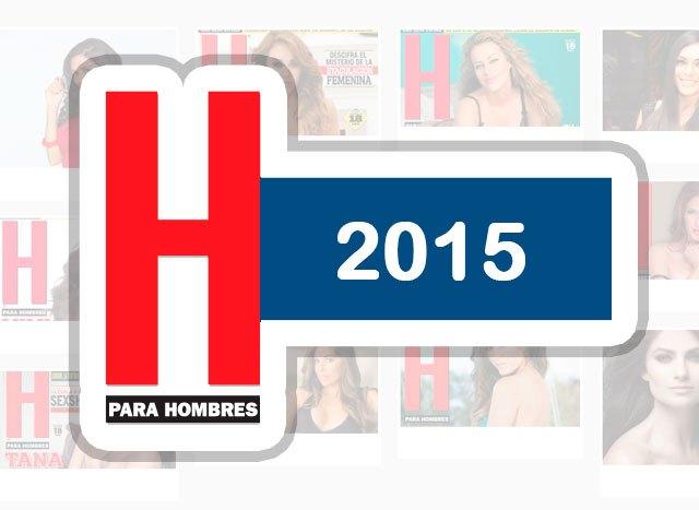 Las famosas en la revista H en el 2015