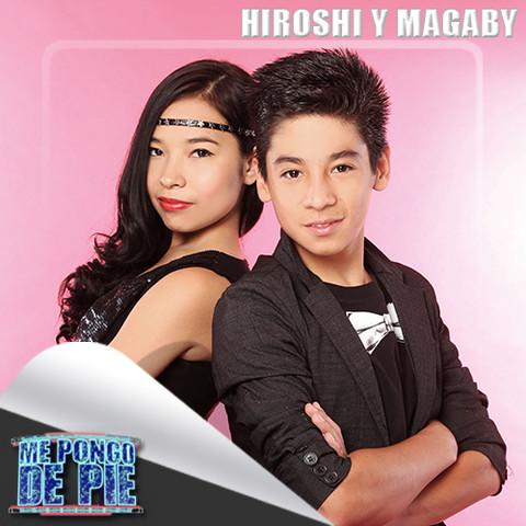 Magaby y Hiroshi Me Pongo de Pie