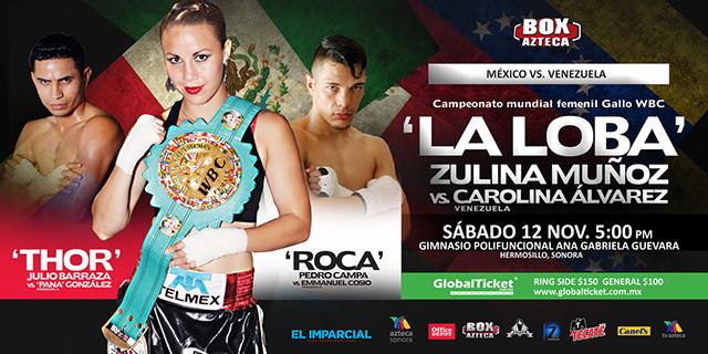 Zulina «La Loba» Muñoz vs Carolina «La Fiera» Álvarez en Vivo – Sábado 12 de Noviembre del 2016