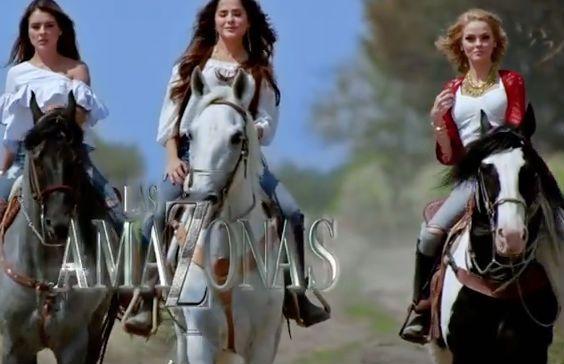 'Las Amazonas' telenovela de Televisa inicia el 16 de Mayo