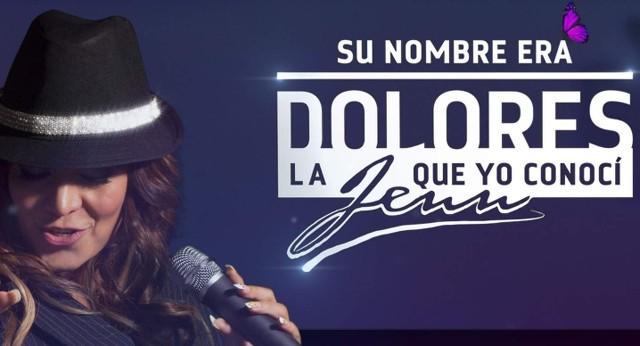 Su nombre era Dolores, La Jenn que yo conocí en Vivo – Ver serie Online, por Internet y Gratis!