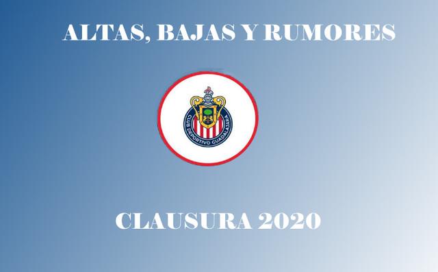 Altas, Bajas y Rumores de Chivas – Clausura 2020