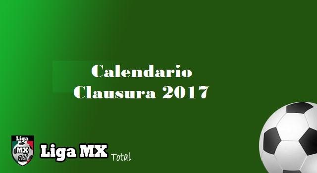 Calendario completo de la Liga MX del Clausura 2017