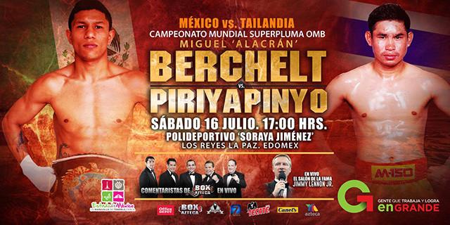 """Miguel """"El Alacrán"""" Berchelt vs Chonlatarn Piriyapinyo en Vivo – Sábado 16 de Julio del 2016"""