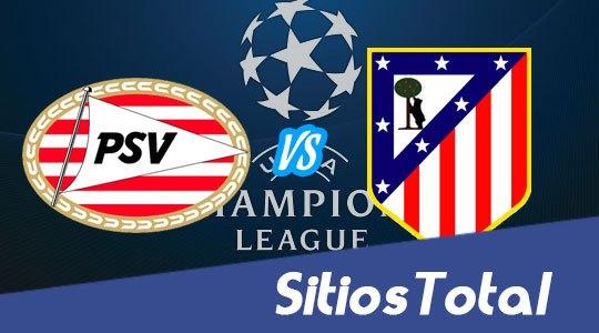 PSV Eindhoven vs Atlético Madrid en Vivo – Champions League – Miércoles 24 de Febrero del 2016