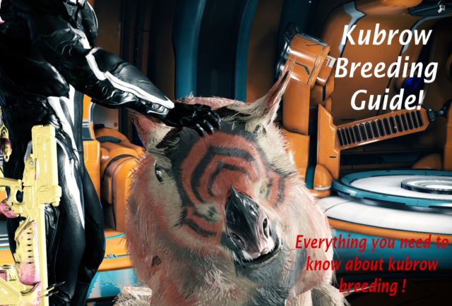 Kubrow Breeding! Full guide for beginners and experienced