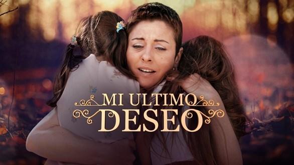 Mi último deseo en Vivo – Ver telenovela Online, por Internet y Gratis!