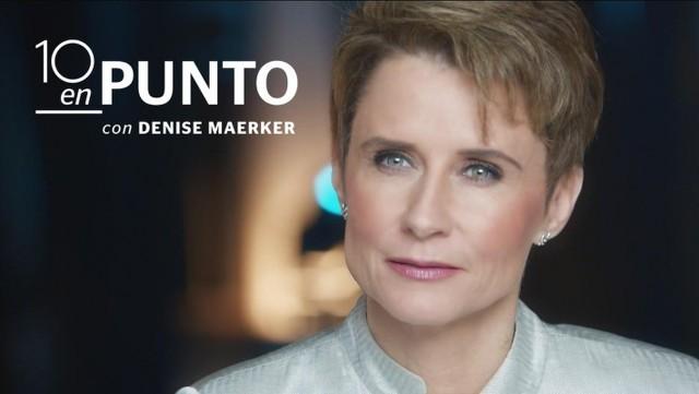 10 en punto con Denise Maerker en Vivo – Ver programa Online, por Internet y Gratis!