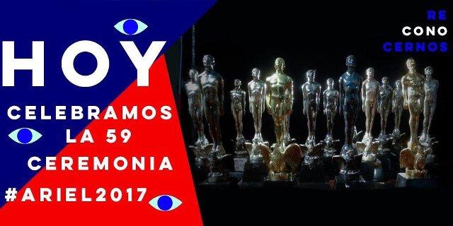 Premios Ariel 2017 en Vivo – Martes 11 de Julio del 2017