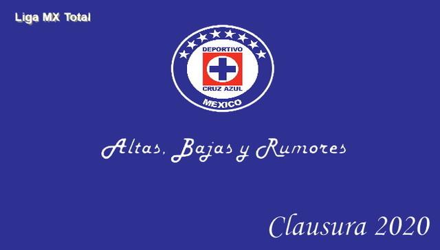 Altas, Bajas y Rumores del Cruz Azul – Clausura 2020