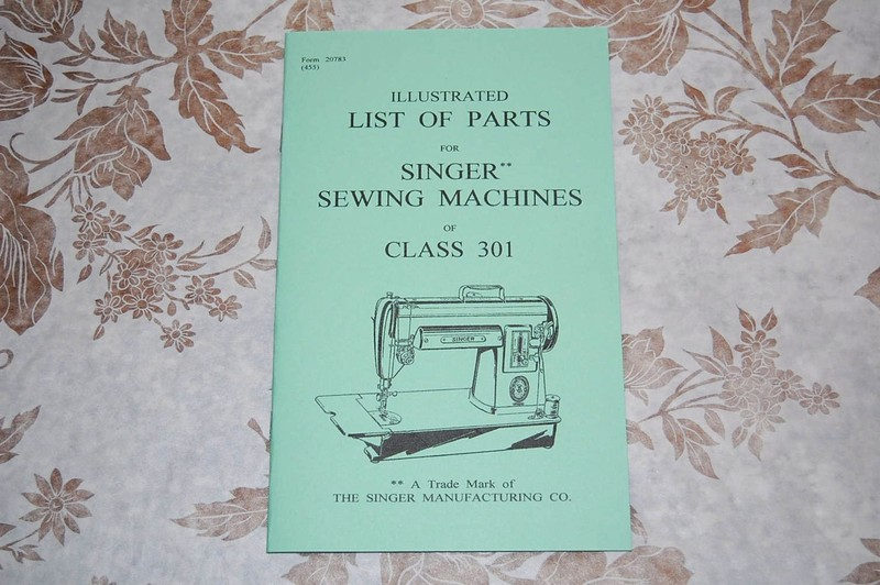 Illustrated Parts Manual For Service Servicing Singer 301 301a