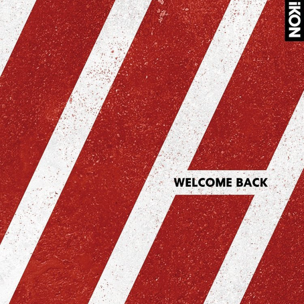 Download [Album] iKON – WELCOME BACK (Japanese Version) (MP3 +