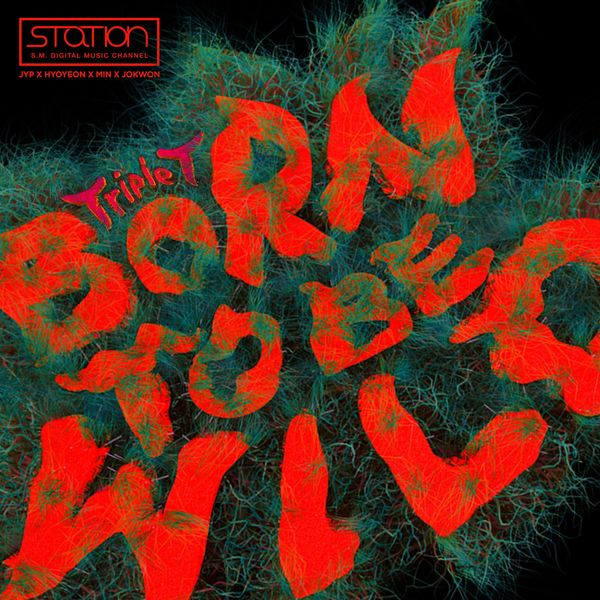 Download Hyoyeon, Min, Jo Kwon - Born to be Wild (Feat. J.Y. Park) Mp3