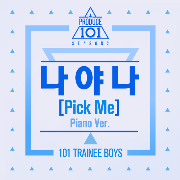 Produce 101 Season 2 - Pick Me (Piano Ver.) K2Ost free mp3 download korean song kpop kdrama ost lyric 320 kbps