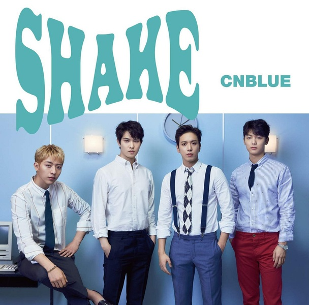 CNBLUE - Shake (Japanese Single) K2Ost free mp3 download korean song kpop kdrama ost lyric 320 kbps
