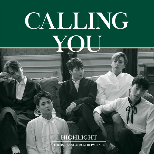 Highlight - Calling You (Repackage) - Calling You, Sleep Tight K2Ost free mp3 download korean song kpop kdrama ost lyric 320 kbps