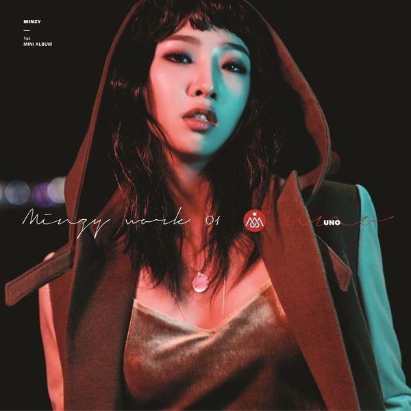 Minzy (2NE1) - Minzy Work 01 (1st Solo Mini Album) - NINANO K2Ost free mp3 download korean song kpop kdrama ost lyric 320 kbps