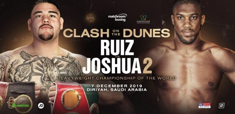 Andy Ruiz Jr vs Anthony Joshua en Vivo – Box – Sábado 7 de Diciembre del 2019