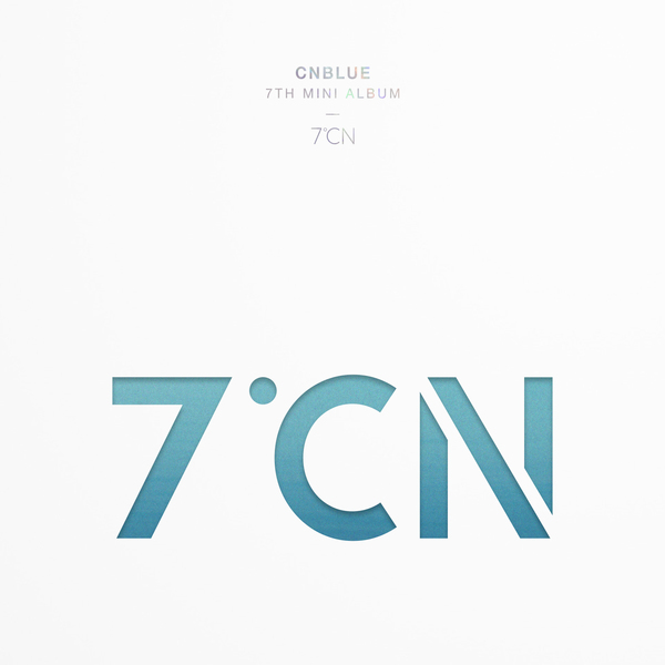 CNBLUE - 7ºCN (Full 7th Mini Album) - Between Us K2Ost free mp3 download korean song kpop kdrama ost lyric 320 kbps