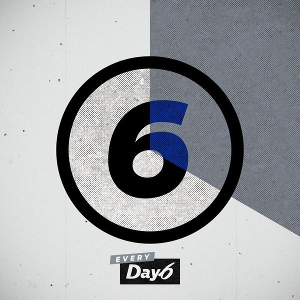 DAY6 - Every DAY6 April - I'm Serious - Say Wow K2Ost free mp3 download korean song kpop kdrama ost lyric 320 kbps