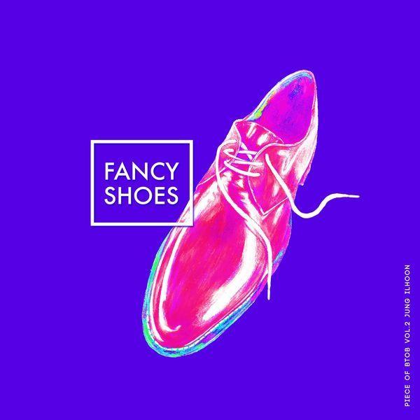 Ilhoon (BTOB) - Fancy Shoes (Piece of BTOB Vol.2) K2Ost free mp3 download korean song kpop kdrama ost lyric 320 kbps