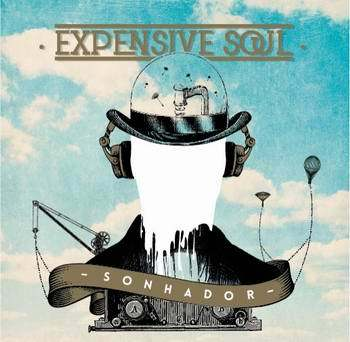 EXPENSIVE SOUL lançam Sonhador