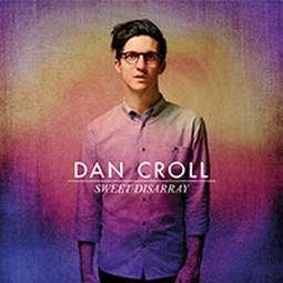 DAN CROLL Sweet Disarray
