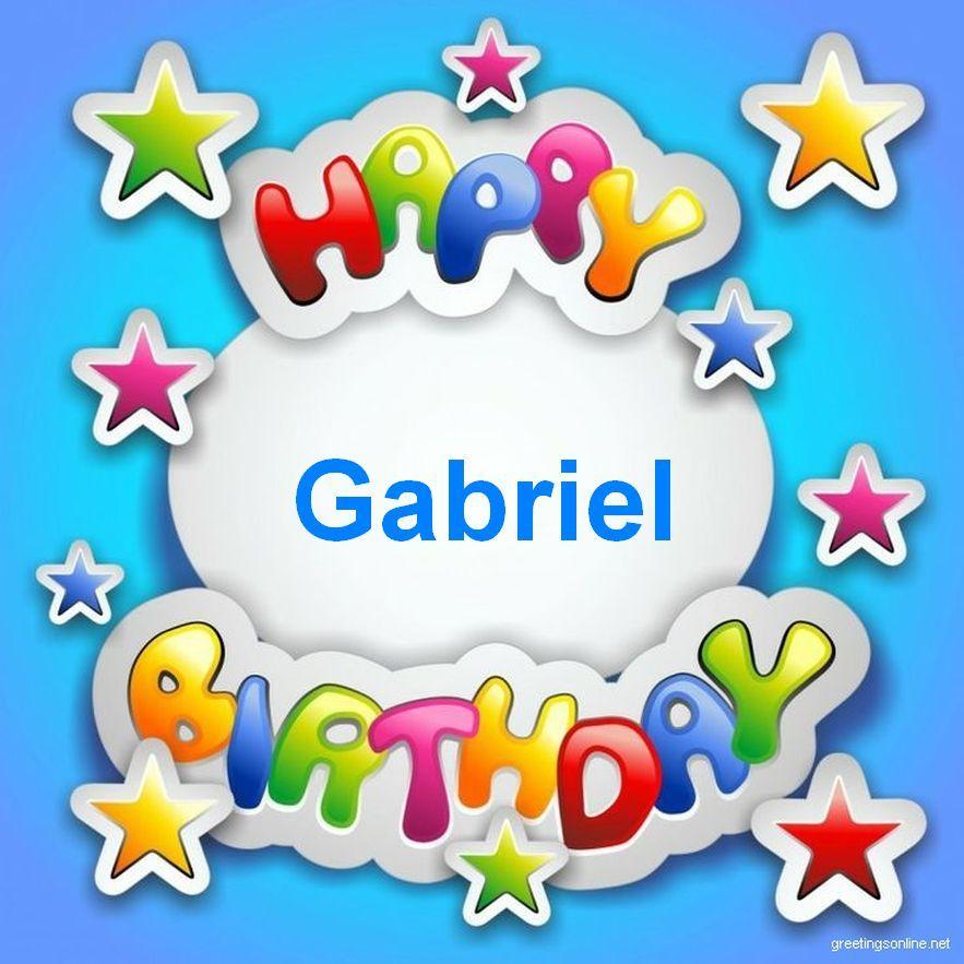 Bon Anniversaire Gabriel 48 Campeugeot Fr